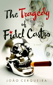 Tragedy of Fidel Castro